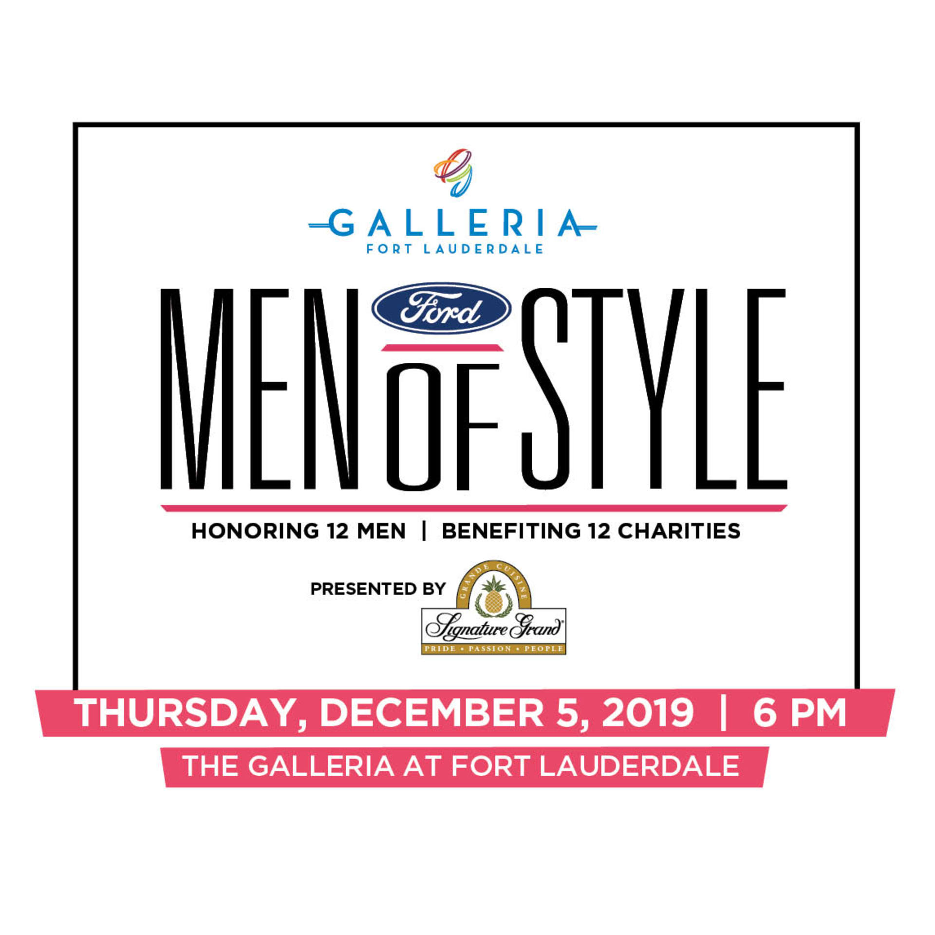 THE GALLERIA\'S FORT LAUDERDALE FORD MEN OF STYLE