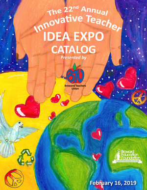 Broward Education Foundation's Innovative Teacher IDEA EXPO presented by Broward Teachers Union