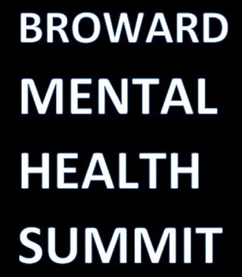 3rd Annual Broward Mental Health Summit Presented by Sheriff's Foundation of Broward - IS GOING VIRTUAL