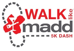 Walk like MADD 5k Walk Dash
