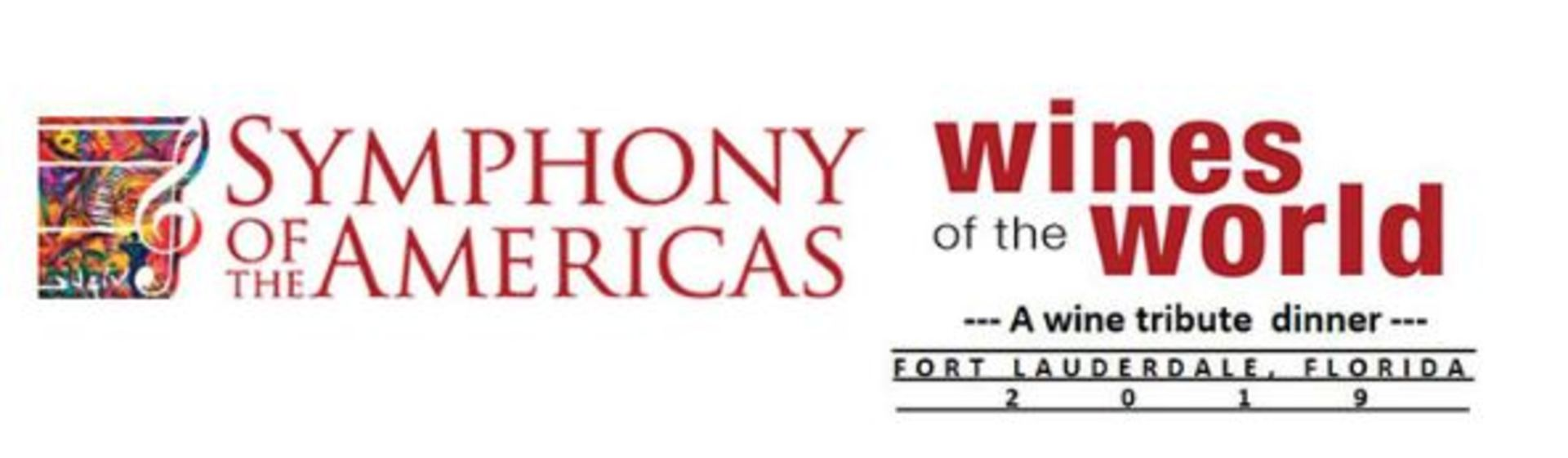 Symphony of the Americas Wines of the World 2019: Tribute Dinner Honoring Toni Lampasone & Wine Watch