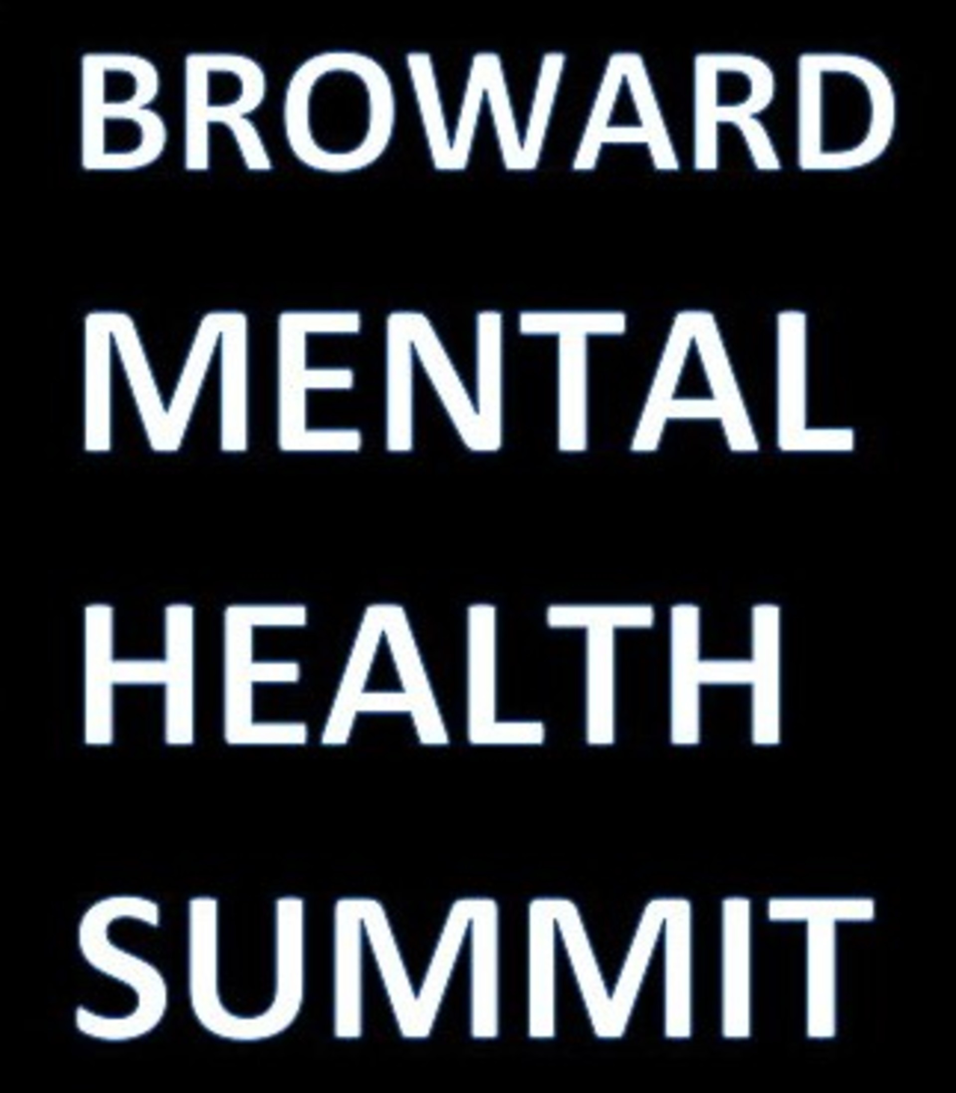3rd Annual Broward Mental Health Summit Presented by Sheriff\'s Foundation of Broward - IS GOING VIRTUAL